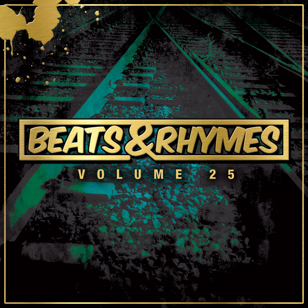 Beats & Rhymes Volume 25