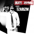 Beats & Rhymes Presents Tzarizm