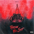 Throw Yo Set (Single)