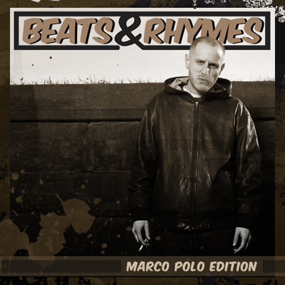 Beats & Rhymes Marco Polo Edition